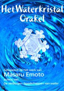 Masaru Emoto kaarten: het waterkristal orakel