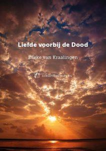 voorkant van het boek Liefde voorbij de dood van Elleke van Kraalingen