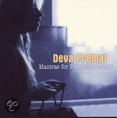 mantras for precarious times deva premal