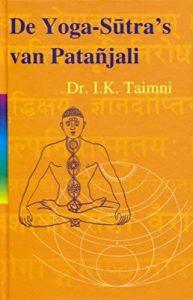 de Yoga Sutra's van Patanjali door dr. Taimni