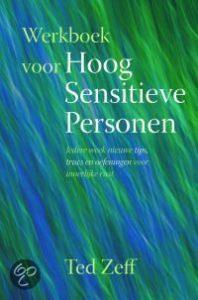 werkboek voor hoog sensitieve personen Ted Zeff