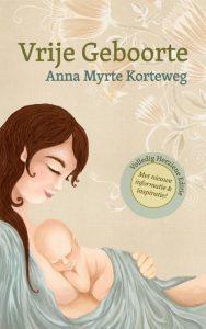 vrije geboorte Anna Myrthe Korteweg