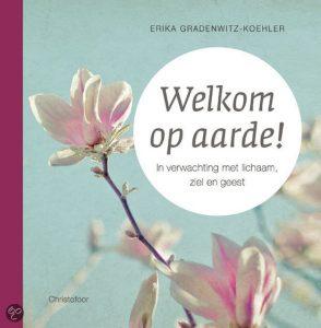 welkom op aarde Erika Gradenwitz