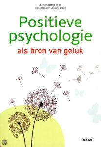 positieve psychologie als bron van geluk Christopher Andre