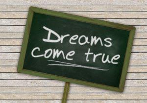 citaat Dreams come true (dromen worden werkelijkheid)