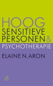 hoogsensitieve personen en psychotherapie van Elaine Aron