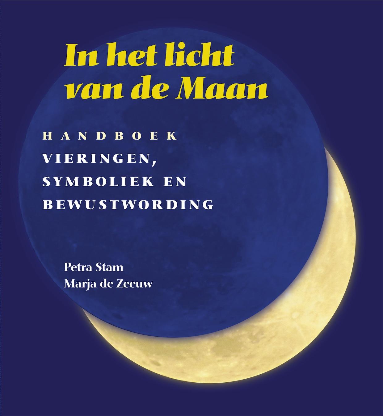 in het licht van de maan Petra Stam en Marja de Zeeuw