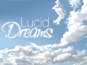 Engelse tekst: lucid dreams