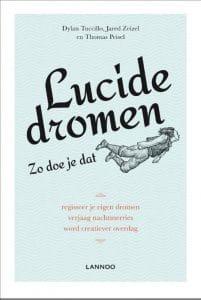 Voorkant van het boek Lucide dromen zo doe je dat, van Tuccillo, Zeizel en Peisel
