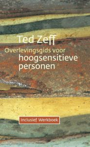 overlevingsgids voor hoogsensitieve personen Ted Zeff