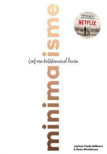 voorkant van het boek Minimalisme een betekenisvol leven van Joshua Fields Millburn en Ryan Nicodemus