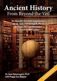 voorkant van het boek Anscient history from beyond the veil van Sam Osmanagic