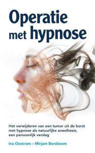 operatie met hypnose Ina Oostrom